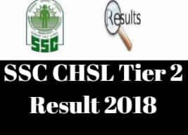 SSC CHSL Tier 2 Result 2018